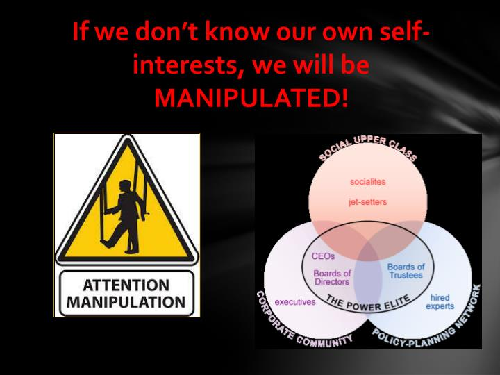 If we don't know our own self-interests, we will be