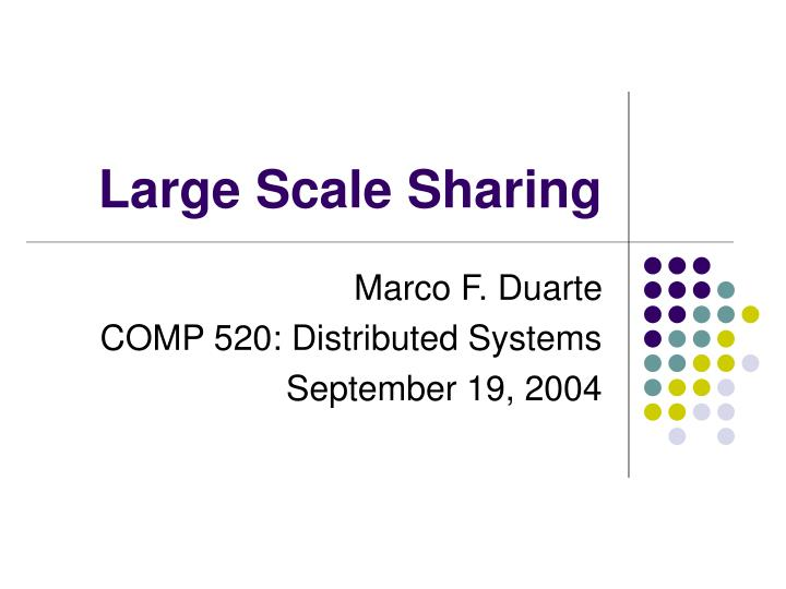 large scale sharing n.