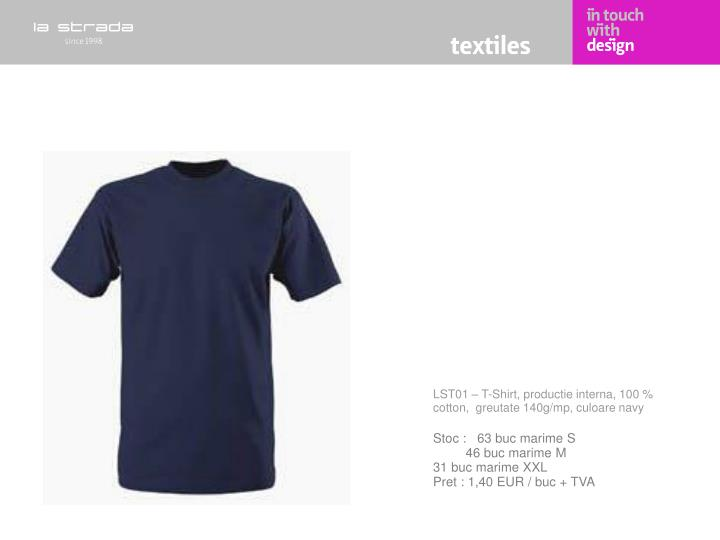 LST01 – T-Shirt, productie interna, 100 % cotton,  greutate 140g/mp, culoare navy