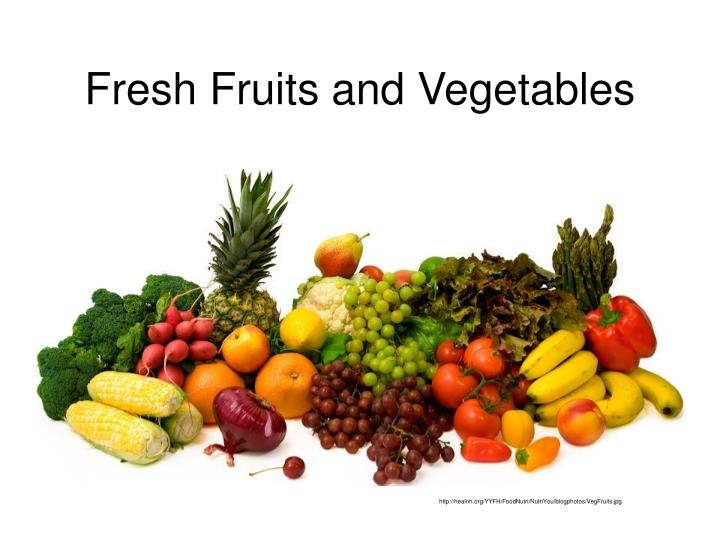 Ppt Fresh Fruits And Vegetables Powerpoint Presentation