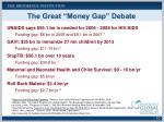 the great money gap debate