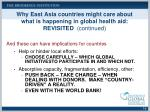 why east asia countries might care about what is happening in global health aid revisited continued