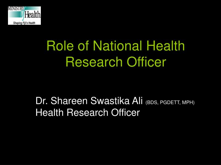 role of national health research officer n.