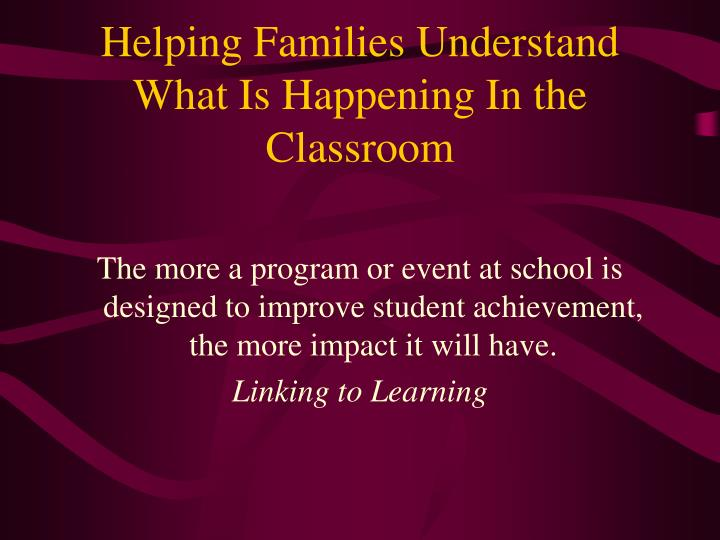 Helping families understand what is happening in the classroom