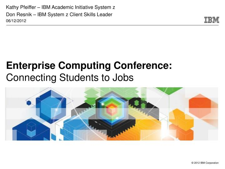 enterprise computing conference connecting students to jobs n.