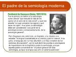 el padre de la semiolog a moderna