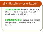 significaci n comunicaci n