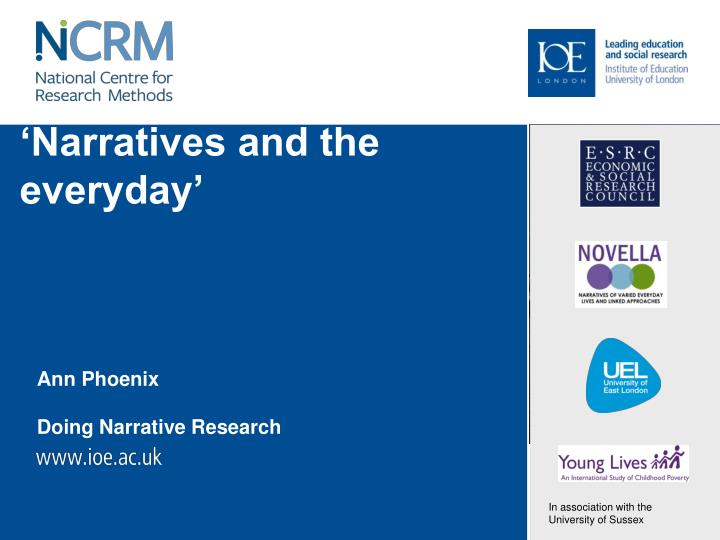 Narratives and the everyday