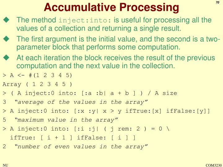 Accumulative Processing