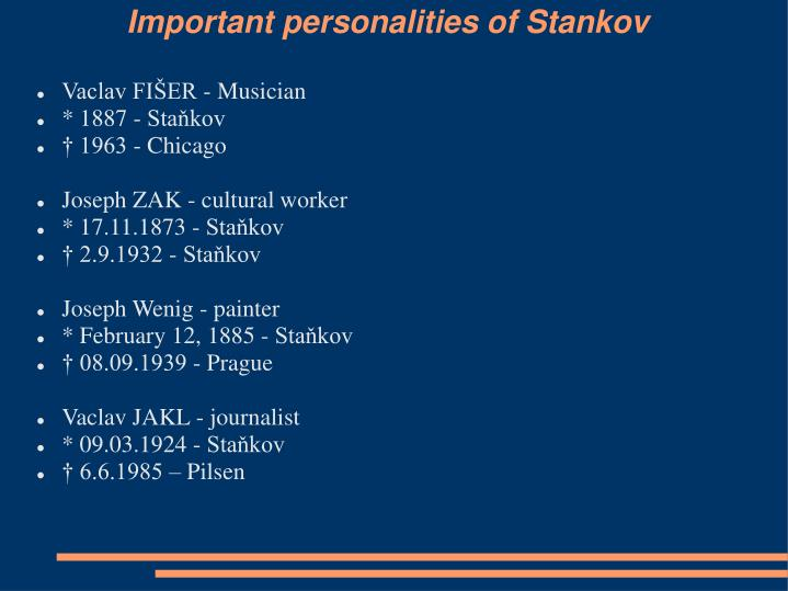 Important personalities of Stankov