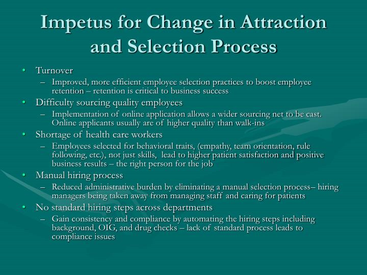Impetus for Change in Attraction and Selection Process