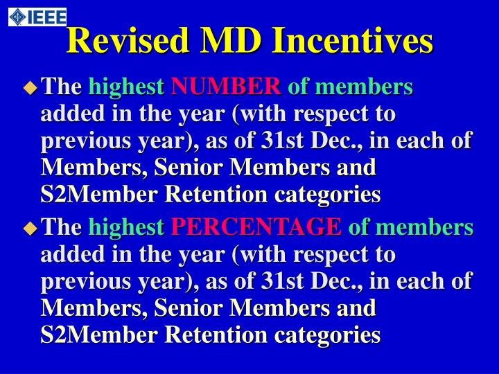 Revised MD Incentives