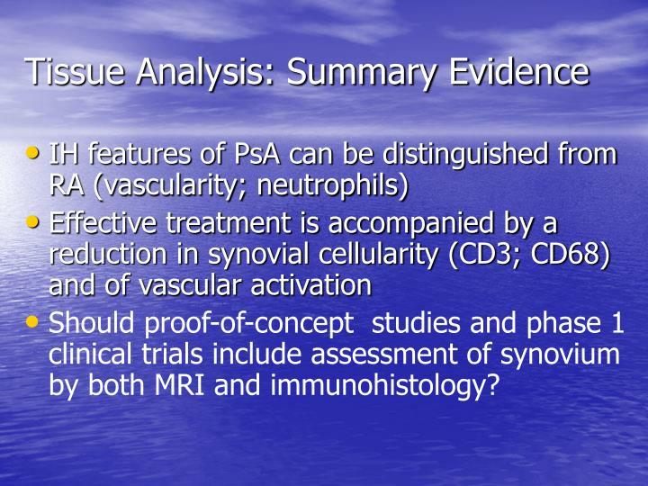 Tissue Analysis: Summary Evidence