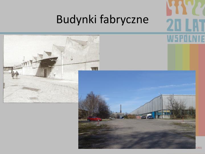 Budynki fabryczne