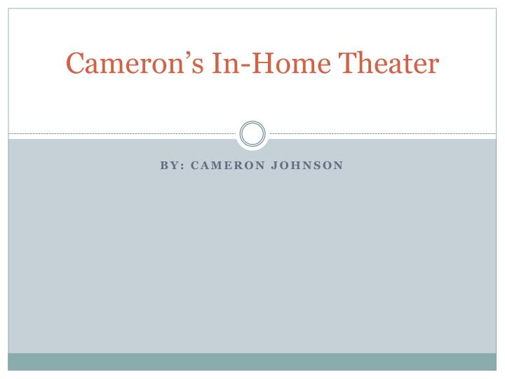 cameron s in home theater n.
