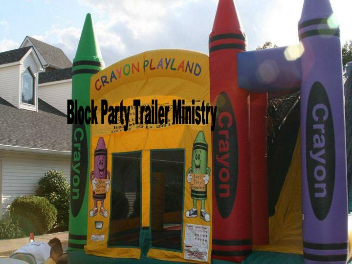 Block Party Trailer Ministry