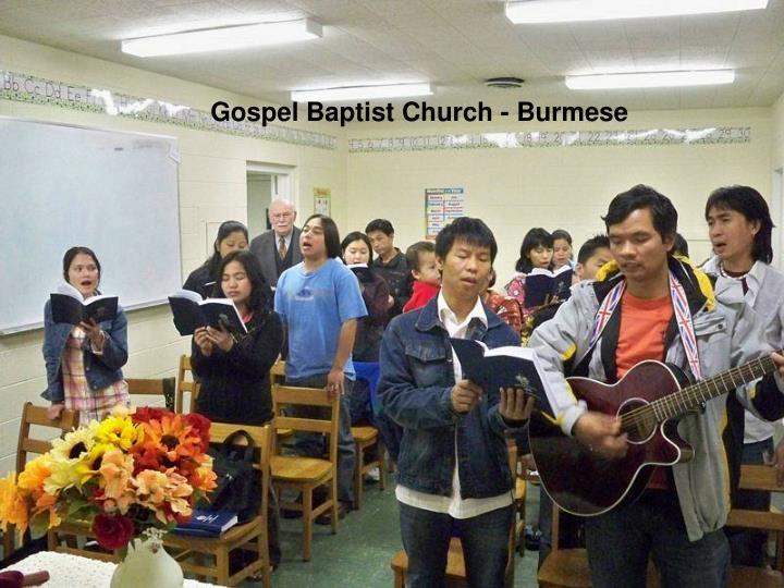 Gospel Baptist Church - Burmese
