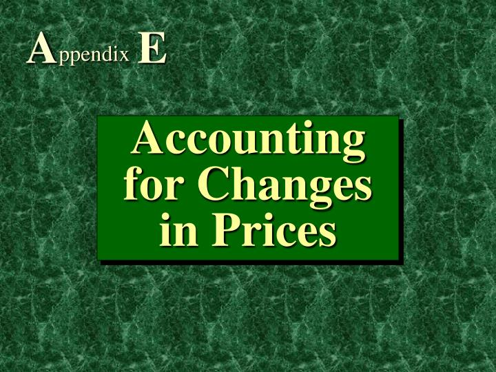 Accounting for changes in prices