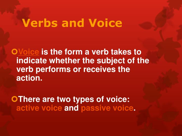 Verbs and voice