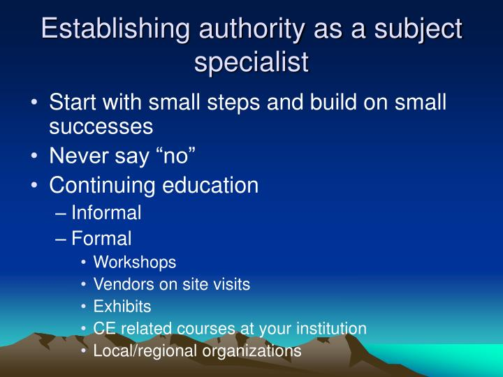 Establishing authority as a subject specialist