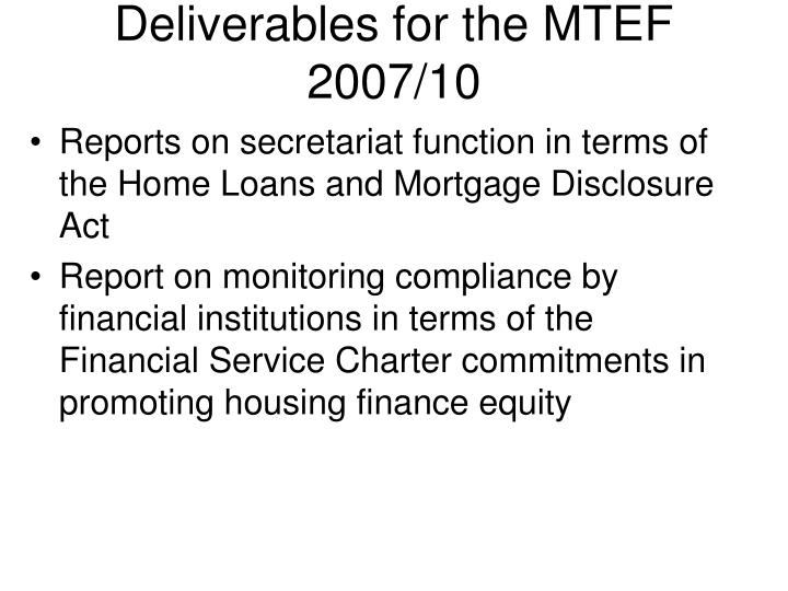 Deliverables for the MTEF