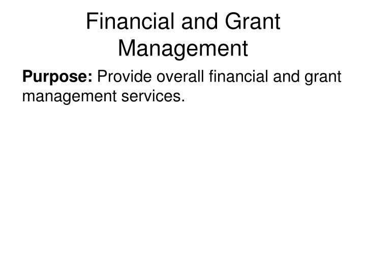 Financial and Grant Management