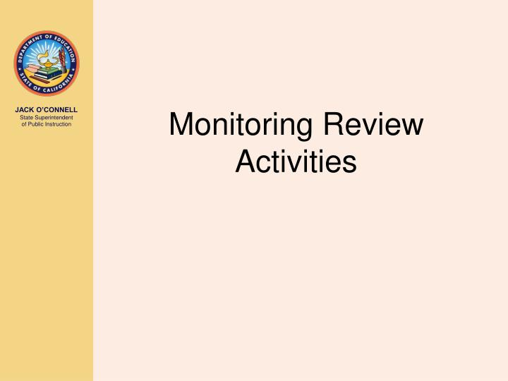 Monitoring Review Activities