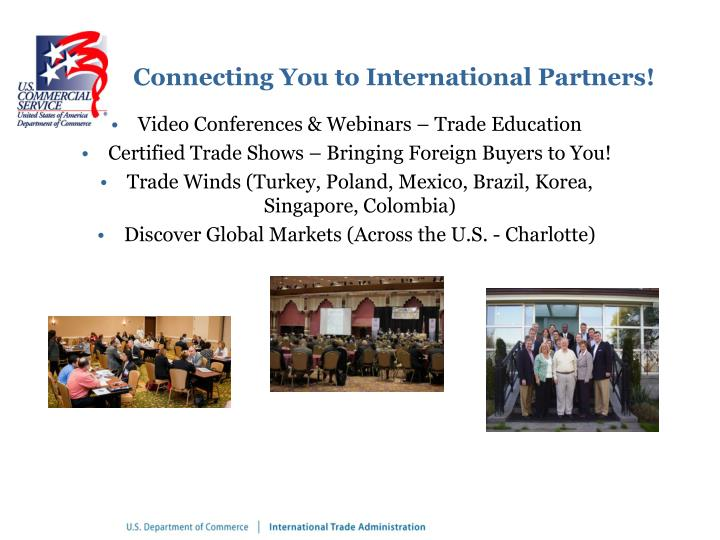 Connecting You to International Partners!