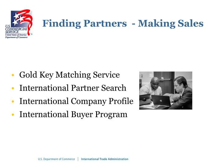 Finding Partners  - Making Sales
