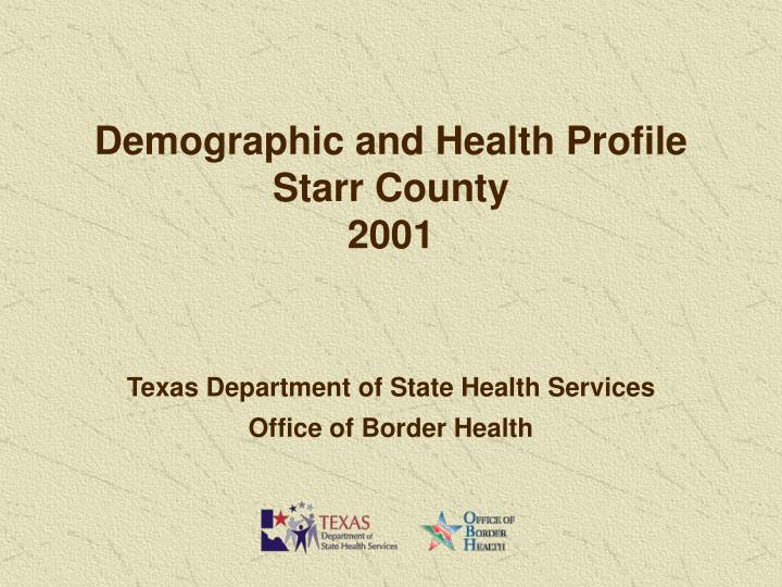 Demographic and Health Profile
