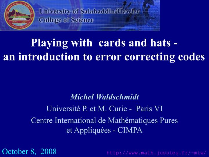 playing with cards and hats an introduction to error correcting codes n.
