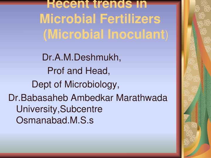 recent trends in microbial fertilizers microbial inoculant n.