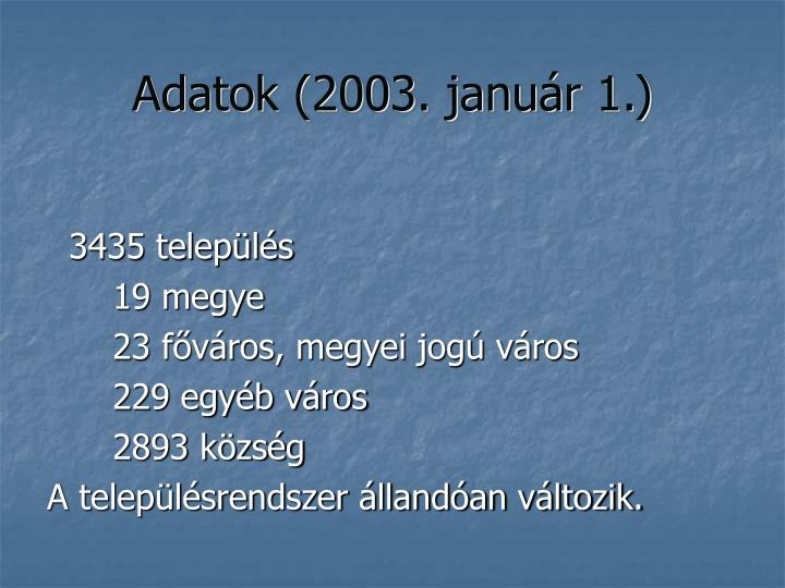 Adatok (2003. január 1.)
