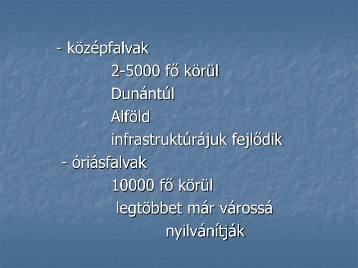 - középfalvak