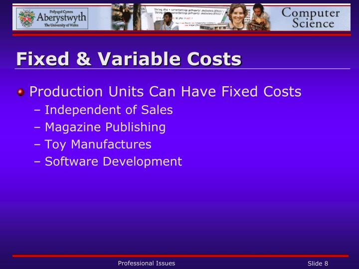 Fixed & Variable Costs