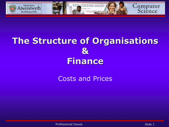 The structure of organisations finance