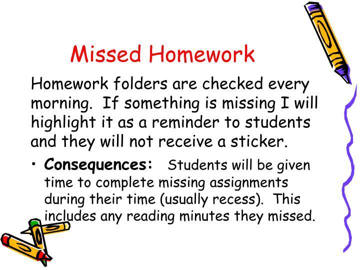 Missed Homework
