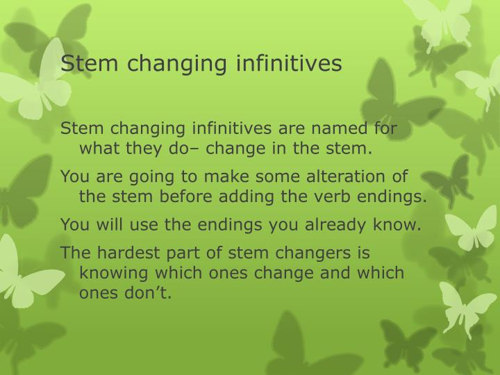 Stem changing infinitives