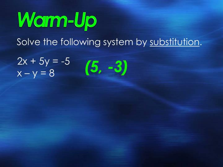 Solve the following system by substitution