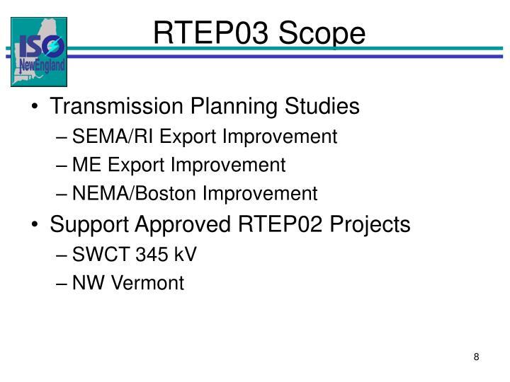 RTEP03 Scope