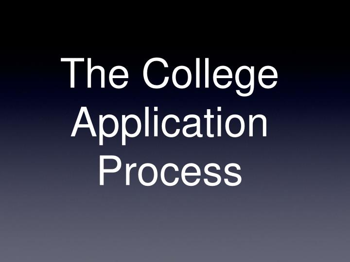 the college application process n.