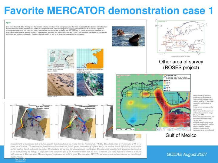 Favorite MERCATOR demonstration case 1
