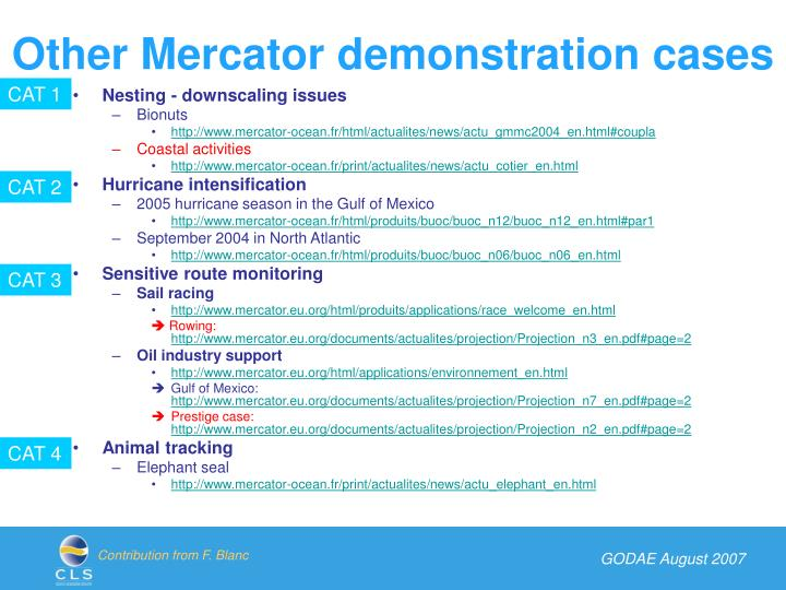 Other Mercator demonstration cases