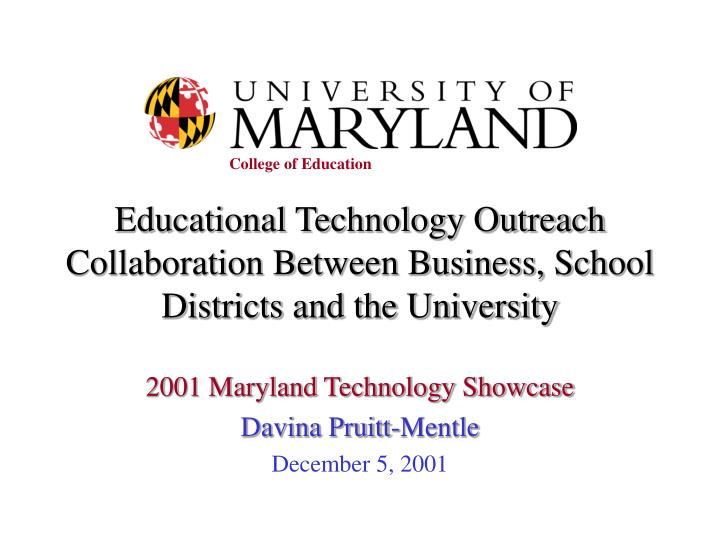 educational technology outreach collaboration between business school districts and the university n.
