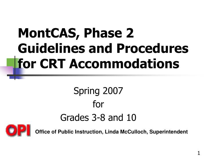 montcas phase 2 guidelines and procedures for crt accommodations n.