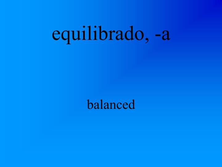 equilibrado, -a