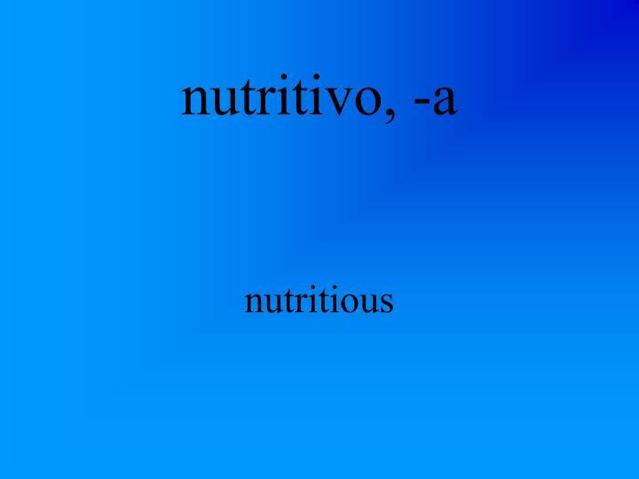 nutritivo, -a