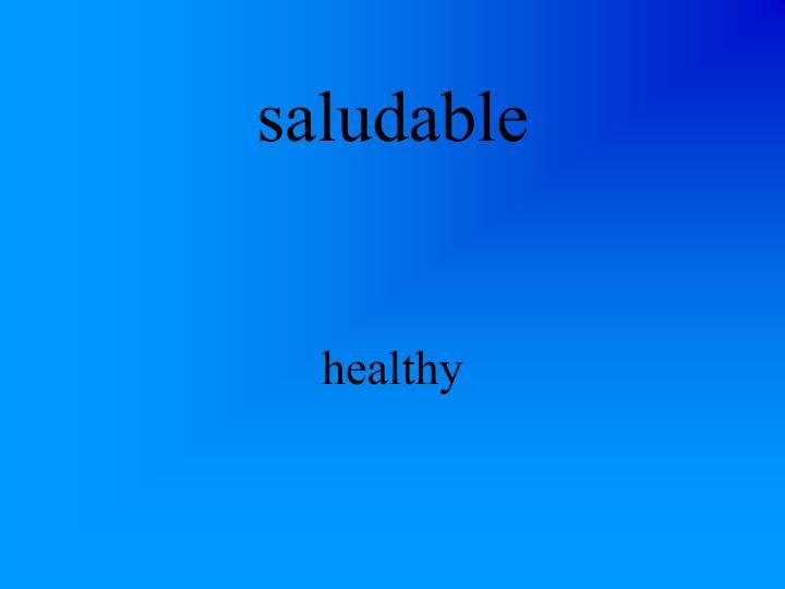 saludable
