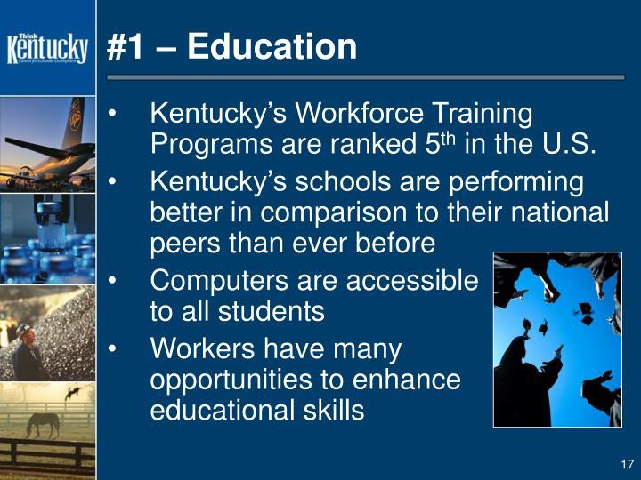 #1 – Education