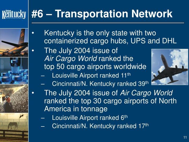 #6 – Transportation Network